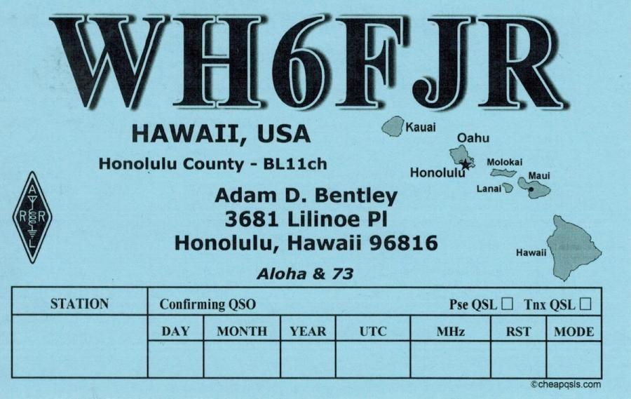 WH6FJR Adam Bentley, Honolulu, Hawaiian Islands. QSL Card
