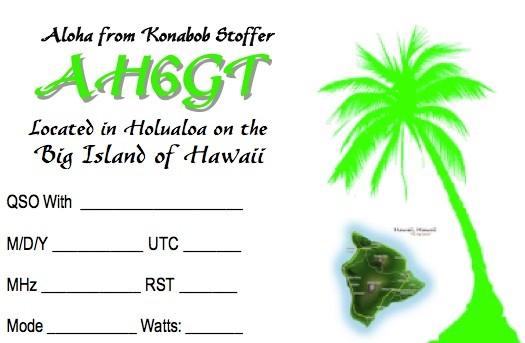 AH6GT Robert Stoffer, Holualoa, Big Island of Hawaii, Hawaiian Islands. QSL Card.
