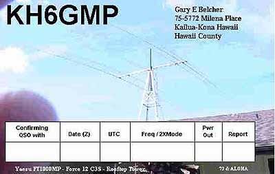 KH6GMP Gary Belcher, Kailua, Island of Hawaii, Hawaiian Islands. QSL Card.