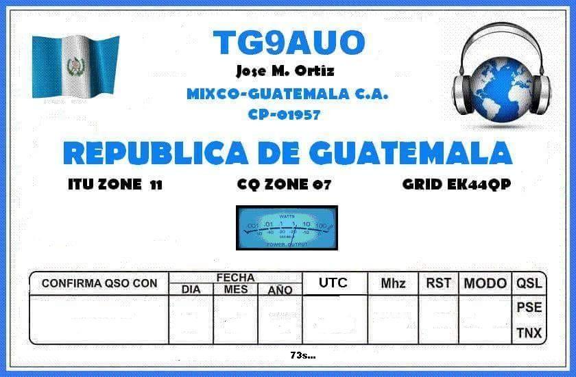 TG9AUO Jose Ortiz, Mixco, Guatemala QSL Card