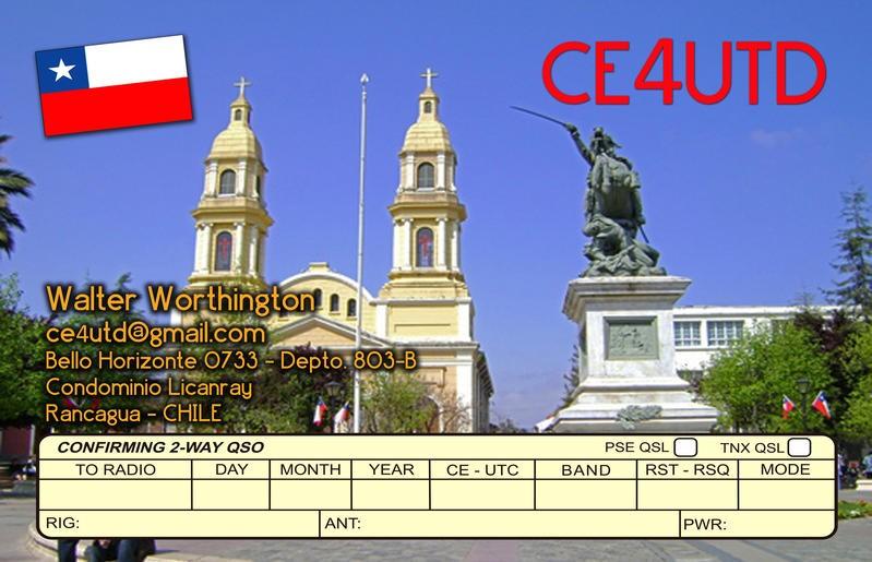 CE4UTD Walter Worthington Briones, Rancagua, Chile QSL Card