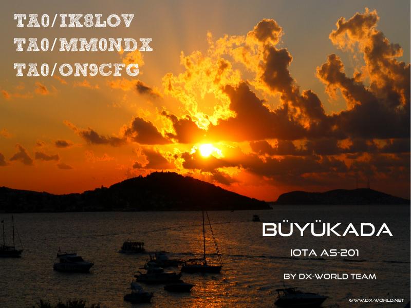 DX World  IOTA TA0/MM0NDX TA0/ON9CFG TA0/IK8LOV Buyukada Island