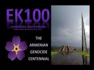 EK100 100 Years of Armenian Genocide