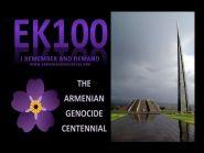 EK100 100 Years of Armenian Genocide