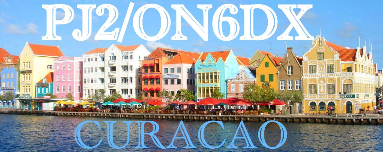 Curacao Island PJ2/ON6DX DX News