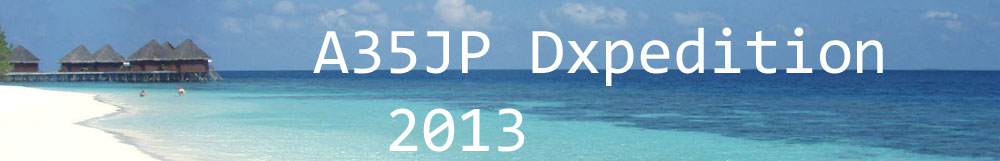 Tongatapu Island A35JP DX News